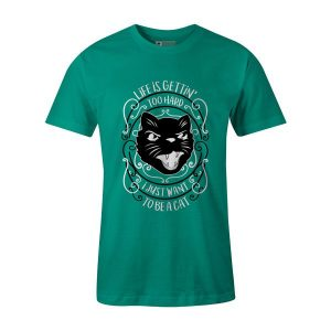 I Just Want To Be A Cat T Shirt Mint