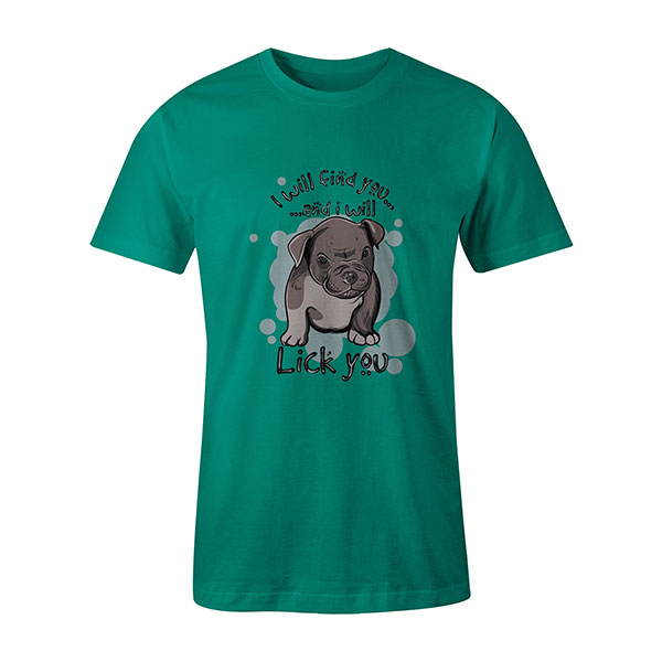 I Will Find You And I Will Lick You T shirt mint