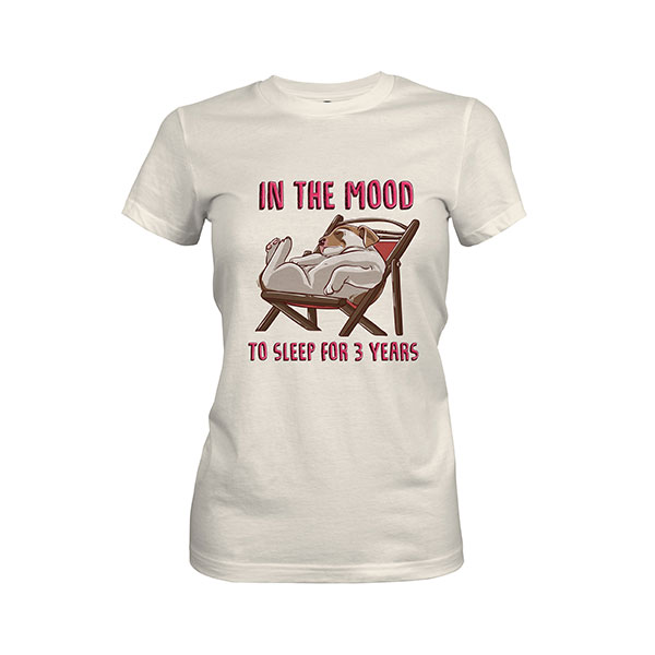 In the Mood To Sleep For 3 Years Dog T shirt ivory