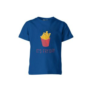 Its Fry Day T Shirt Royal