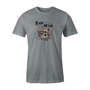 Last Wish T shirt silver