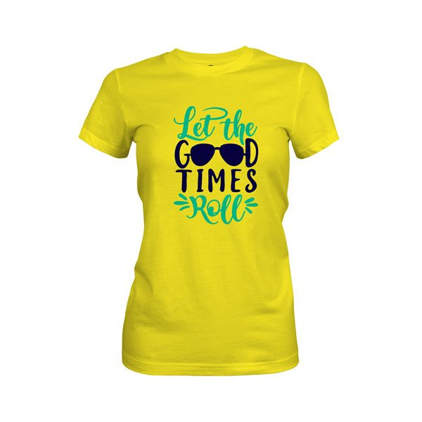 Let The Good Times Roll T Shirt Vibrant Yellow
