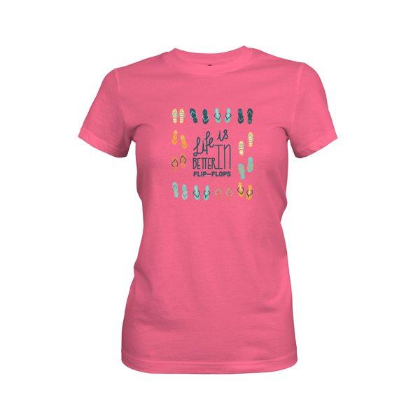 Life Is Better In Flip Flops T Shirt Hot Pink