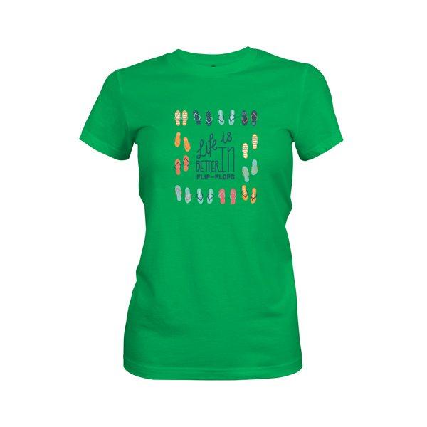 Life Is Better In Flip Flops T Shirt Kelly Green