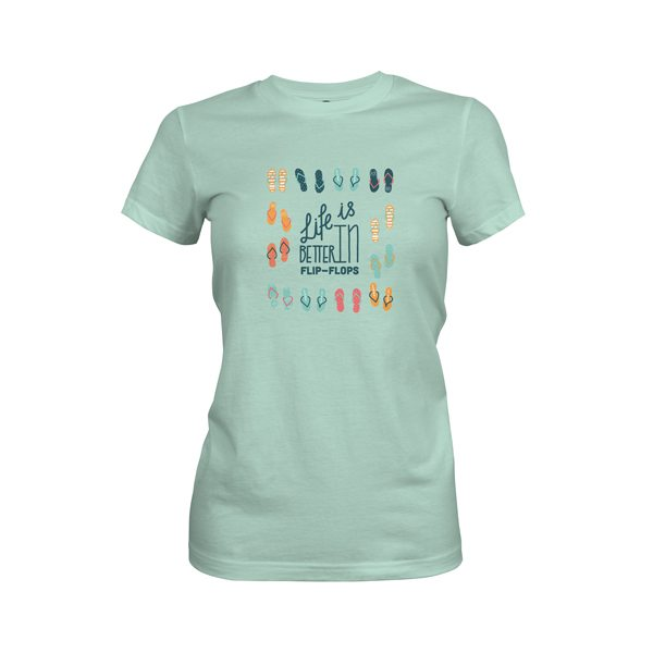Life Is Better In Flip Flops T Shirt Mint