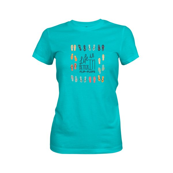 Life Is Better In Flip Flops T Shirt Tahiti Blue