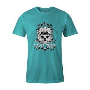 Live Fast T shirt aqua