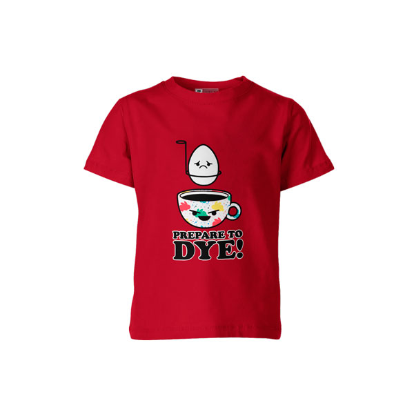 Prepare To Dye T Shirt Red
