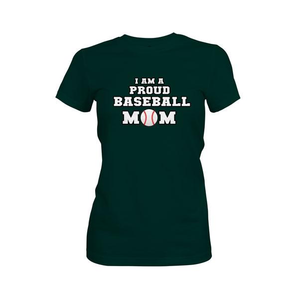 Proud Baseball Mom T Shirt Forest Green