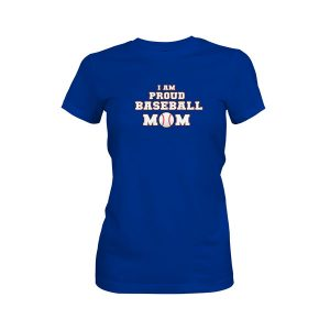 Proud Baseball Mom T Shirt Royal