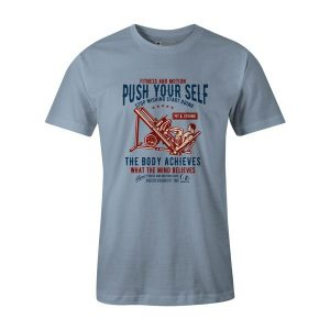 Push Yourself T Shirt Baby Blue