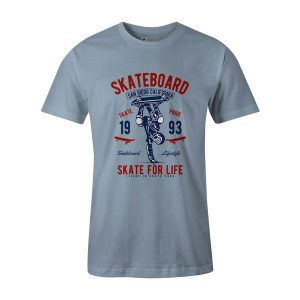 Skate For Life T Shirt Baby Blue