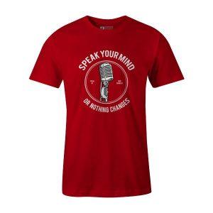 Speak Your Mind T Shirt Red