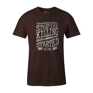 Stop The Killing Started Now T shirt brown