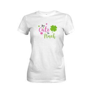 Too Cute To Pinch T Shirt White