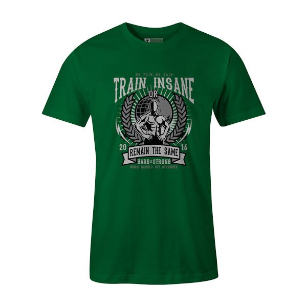Train Insane T Shirt Kelly