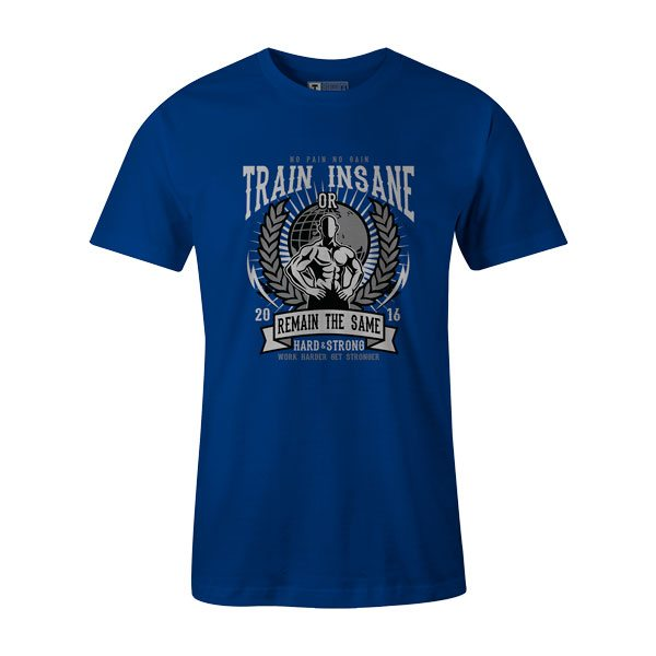 Train Insane T Shirt Royal