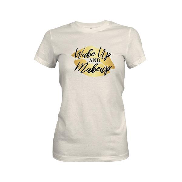 Wake Up and Makeup T Shirt Ivory
