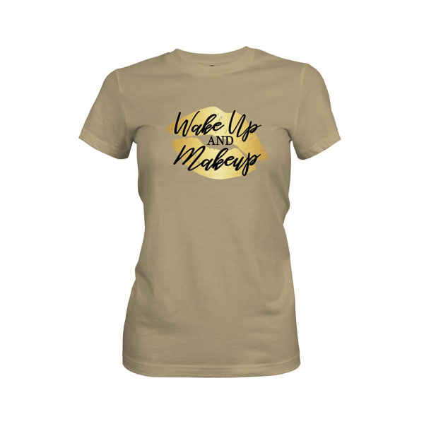 Wake Up and Makeup T Shirt Light Olive