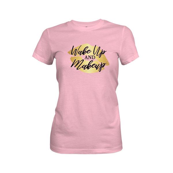 Wake Up and Makeup T Shirt Light Pink