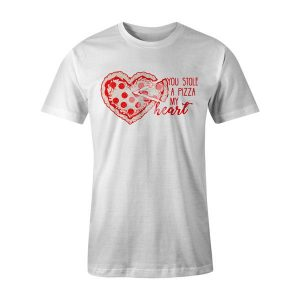 You Stole A Pizza My Heart T Shirt